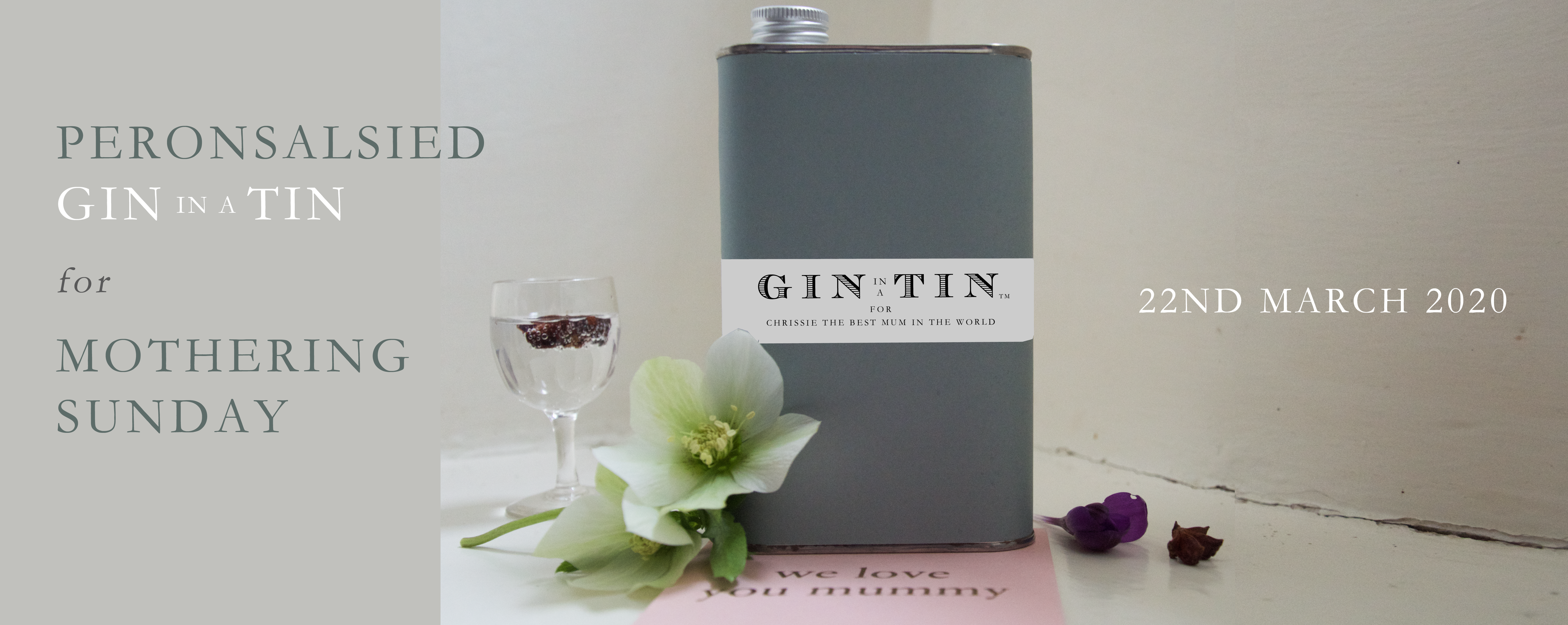 GIN IN A TIN - MOTHERING SUNDAY 2020