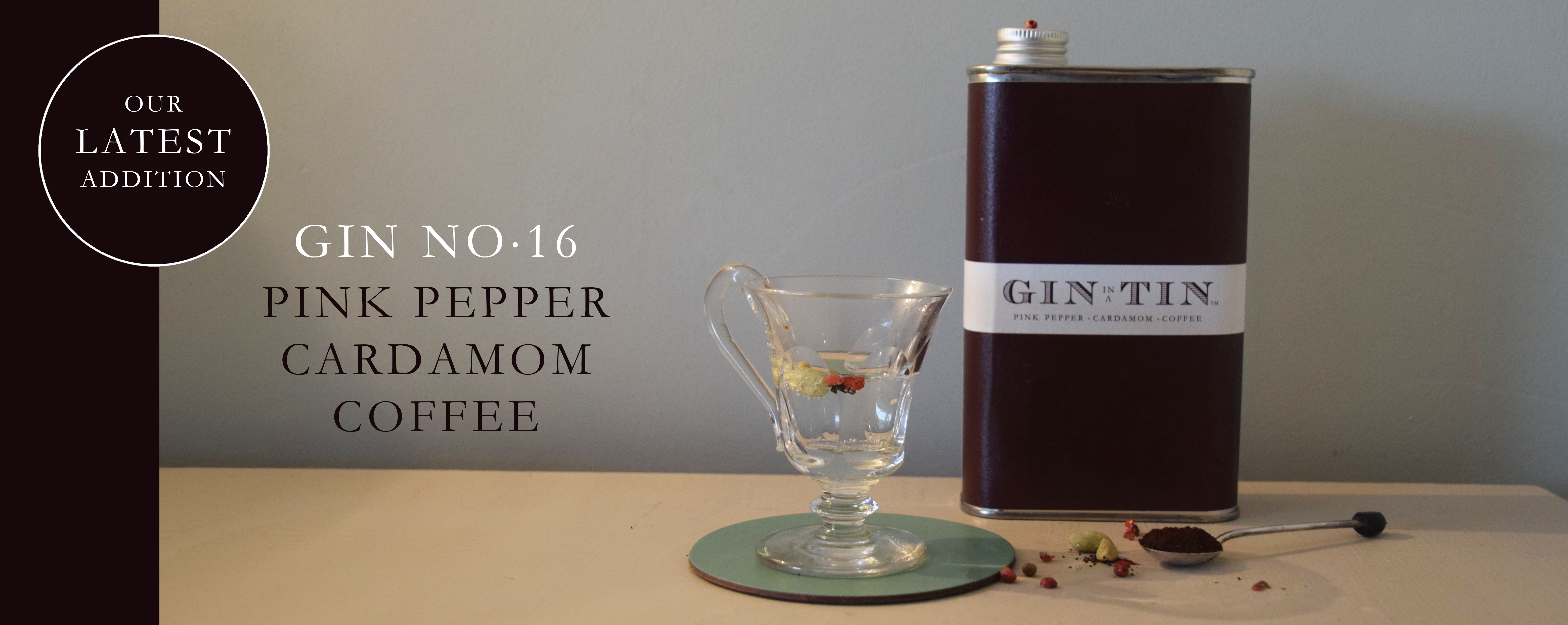 GIN IN A TIN - Blend NO.16 - PINK PEPPER CARDAMOM AND COFFEE